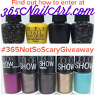 "365NailArt.com ""Not So Scary Giveaway"" #365NotSoScaryGiveaway"
